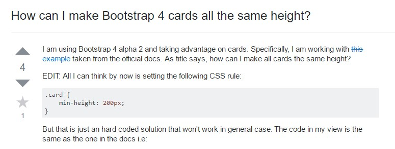 Insights on  precisely how can we  set up Bootstrap 4 cards just the  identical  height?